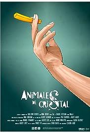 Animales de Cristal Poster