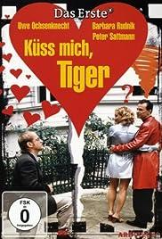 Küss mich, Tiger! Poster