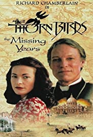 The Thorn Birds: The Missing Years(1996) Poster - Movie Forum, Cast, Reviews