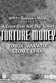 Torture Money (1937) Poster - Movie Forum, Cast, Reviews