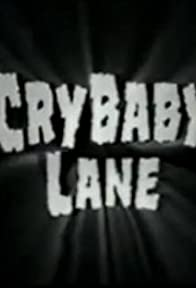Primary photo for Cry Baby Lane