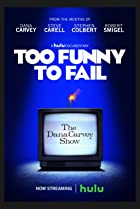 Too Funny to Fail: The Life & Death of The Dana Carvey Show (2017) Poster