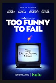 Too Funny to Fail: The Life & Death of The Dana Carvey Show (2017) 720p