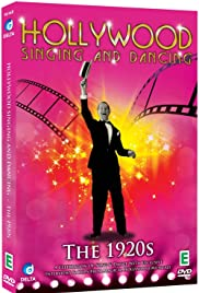 Hollywood Singing and Dancing: A Musical History - The 1920s: The Dawn of the Hollywood Musical Poster