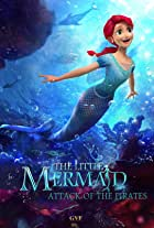 The Little Mermaid: Attack of the Pirates