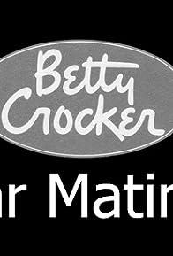 Primary photo for Betty Crocker Star Matinee