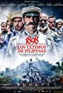 1898: Our Last Men in the Philippines (2016) Poster