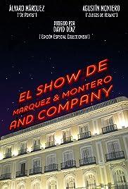 El Show de Marquez & Montero and Company Poster