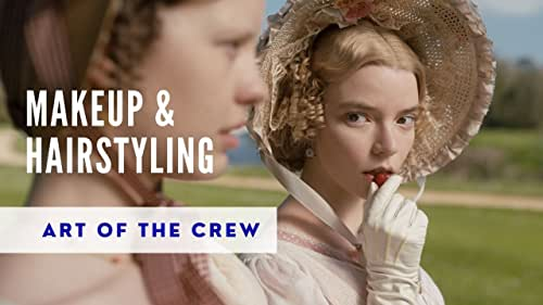 Art of the Crew | Makeup and Hairstyling