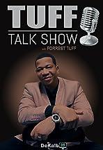 Tuff Talk Show