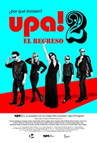 Nancy Dupláa, Santiago Giralt, Martín Slipak, Camila Toker, and Tamae Garateguy in Upa! 2 (2015)
