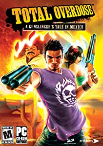 Total Overdose: A Gunslinger's Tale in Mexico