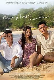 Xian Lim, Marco Gumabao, and Kylie Verzosa in Parang kayo pero hindi (2021)