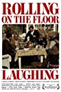 Rolling on the Floor Laughing (2011) Poster