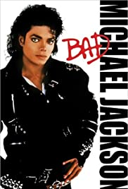 99fd66314b79d8 Michael Jackson  Bad (Video 1987) - IMDb