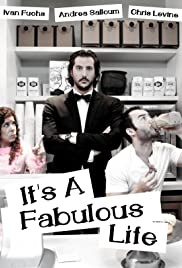 It's a Fabulous Life Poster