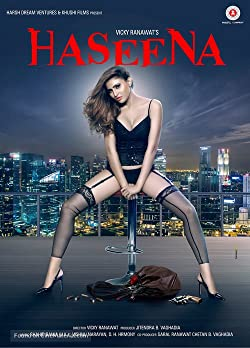Haseena 2018 Download And Watch New Bollywood Movie HD