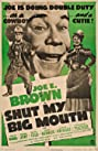 Shut My Big Mouth (1942) Poster