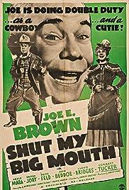 Shut My Big Mouth Poster