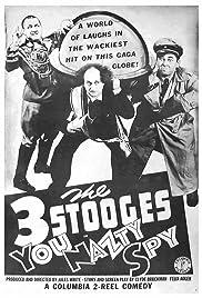 You Nazty Spy!(1940) Poster - Movie Forum, Cast, Reviews