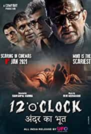 12 O' Clock (2021) HDRip hindi Full Movie Watch Online Free MovieRulz