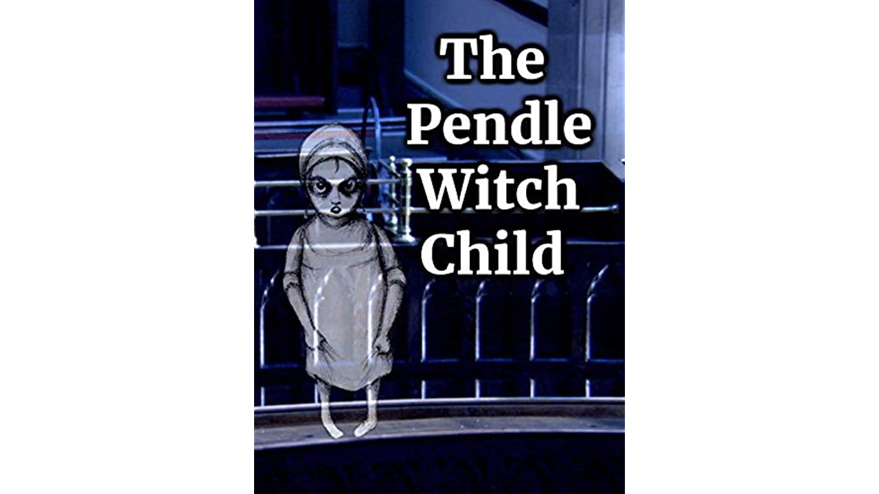 ﹤720p^HD!! The Pendle Witch Child ♯➽[【FullMovie】]