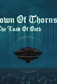 The Crown of Thorns II. The Road of Oath Poster