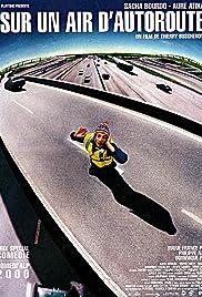 Sur un air d'autoroute Poster