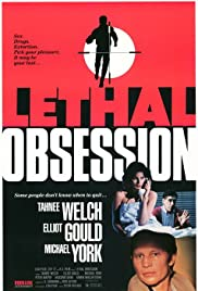 Lethal Obsession(1987) Poster - Movie Forum, Cast, Reviews