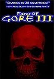 Faces of Gore 3 Poster