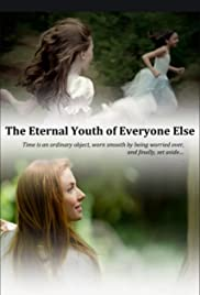 The Eternal Youth of Everyone Else Poster