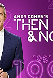 Then and Now with Andy Cohen Poster