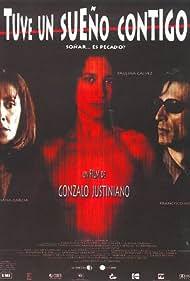 Liliana García, Paulina Gálvez, and Francisco Melo in Tuve un sueño contigo (1999)