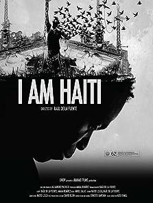 I Am Haiti (2014)