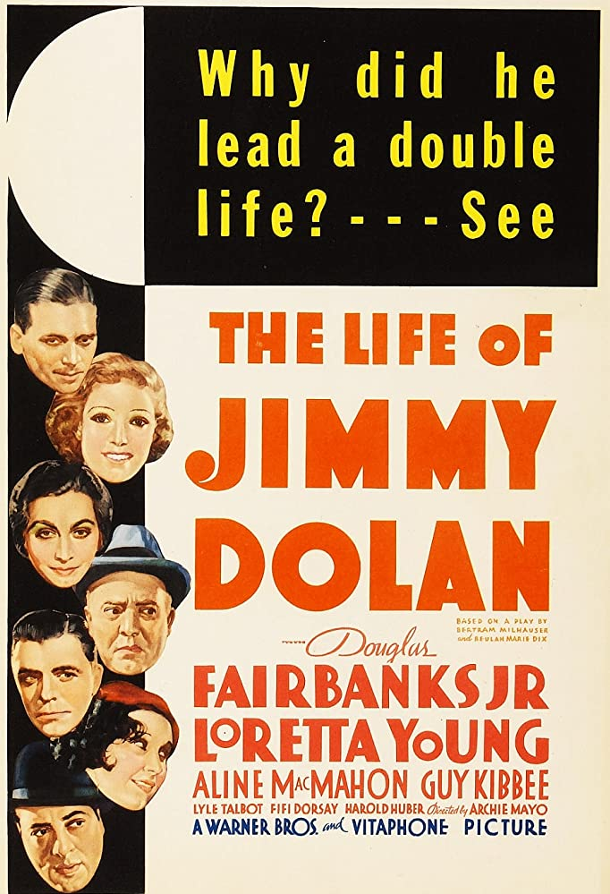 Douglas Fairbanks Jr., Fifi D'Orsay, Harold Huber, Guy Kibbee, Aline MacMahon, Lyle Talbot, and Loretta Young in The Life of Jimmy Dolan (1933)