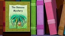 The Banana Mystery