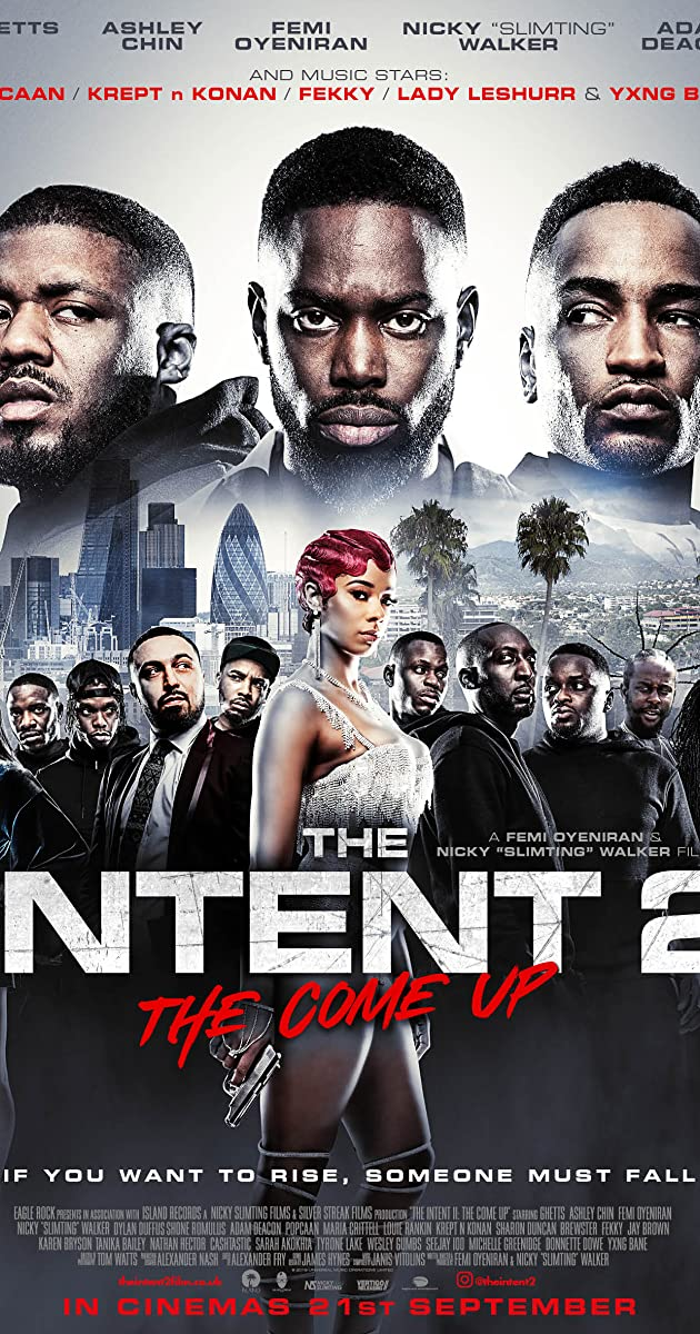The Intent 2: The Come Up (2018) - IMDb