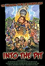 Primary image for Into the Pit: The Shocking Story of Deadpit.com
