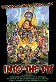 Into the Pit: The Shocking Story of Deadpit.com Poster