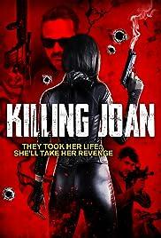 Nonton Killing Joan (2018)