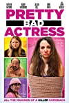 Film Review: 'Pretty Bad Actress'