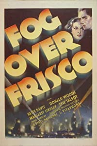 Top site to download new movies Fog Over Frisco [WQHD]