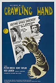The Crawling Hand (1963) Poster - Movie Forum, Cast, Reviews