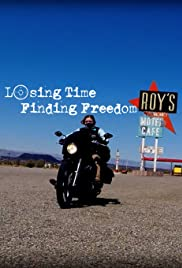Losing Time Finding Freedom Poster