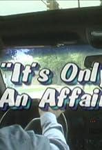It's Only an Affair