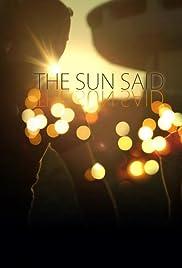 The Sun Said Poster