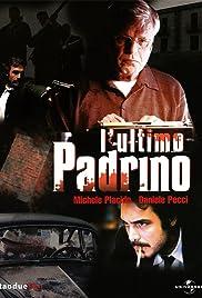 L'ultimo padrino(2008) Poster - Movie Forum, Cast, Reviews