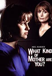 What Kind of Mother Are You? Poster