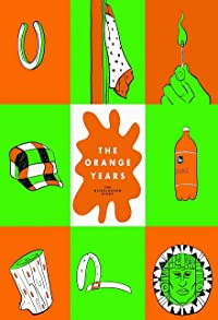 Primary photo for The Orange Years