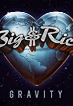 Big & Rich: Gravity Long Form Project